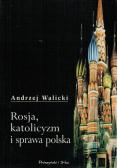 Rosja katolicyzm i sprawa polska