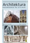 Architektura Przewodnik po stylach