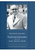 Tadeusz Łoposzko (1924-1994). Uczony. Nauczyciel..