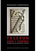 Telefon, kino i cyborgi