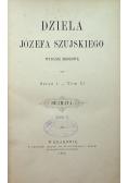 Dzieła Józefa Szujskiego Serya I Tom III Dramata Tom II 1886 r.