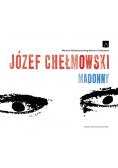 Józef Chełmowski Madonny