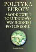 Polityka Europy Środkowej i Południowo-Wschodniej