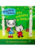 Kicia Kocia i Nunuś Kto mieszka w lesie