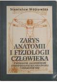 Wójtowicz Stanisław - Zarys anatomii i fizjologii człowieka