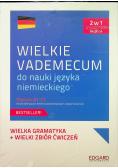 Wielkie vademecum do nauki języka niemieckiego Poziom A1 C1 2w1