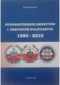 Stowarzyszenie emerytów i rencistów policyjnych 1990 - 2010