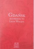 Gdańsk According to Lech Wałęsa
