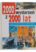 2000 wydarzeń z 2000 lat Najważniejsze fakty z historii świata