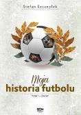 Moja historia futbolu Tom 1 Świat