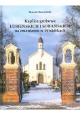 Kaplica grobowa Łubieńskich i Sobańskich na...