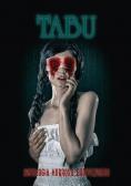 Tabu. Antologia horroru erotycznego cz.1