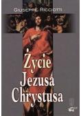 Życie Jezusa Chrystusa