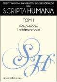 Scripta Humana tom 1 Interpretacje i reinterpretacje