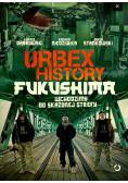 Urbex History. Fukushima