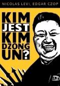 Kim jest Kim Dzong Un