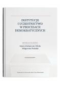 Instytucje i uczestnictwo w procesach demokratycznych