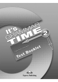It's Grammar Time 2 Test Booklet