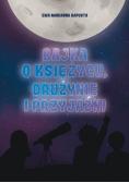 Bajka o Księżycu drużynie i przyjaźni