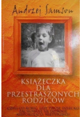 Książeczka dla przestraszonych rodziców