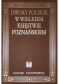 Dwory polskie w Wielkiem Księstwie Poznańskiem TW