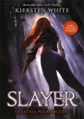 Slayer. Ostatnia z Pogromczyń