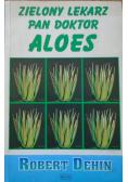 Zielony lekarz pan doktor aloes