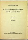 Słownik etymologiczny języka polskiego tom V zeszyt 5