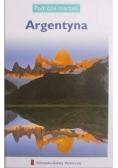 Podróże marzeń Argentyna