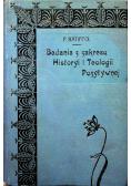 Badania z Zakresu Historyi i Teologii Pozytywnej 1911 r.