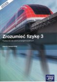 Zrozumieć fizykę 3 Podręcznik Zakres rozszerzony