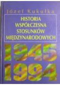 Historia współczesna stosunków międzynarodowych