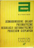 Jednodobowe układy pneumatyczne regulacji automatycznej procesów cieplncyh