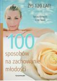 100 sposobów na zachowanie młodości