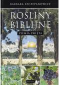 Rośliny biblijne  Ziemia Święta