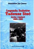 Legenda Sudetów. Tadeusz Steć. Życie i śmierć