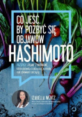 Co jeść, by pozbyć się objawów hashimoto