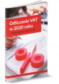 Odliczanie VAT w 2020 roku - wyjaśnienia praktyczne