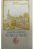 Jeszcze o dawnej Warszawie