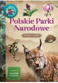 Młody Obserwator Przyrody. Polskie Parki Narodowe
