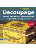 Decoupage. Sztuka ozdabiania przedmiotów Wyd. II