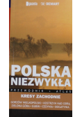 Polska niezwykła Kresy Zachodnie