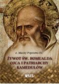 Żywot św. Romualda Ojca i Patriarchy Kamedułów