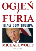 Ogień i furia Biały dom Trumpa