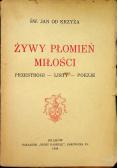 Żywy płomień miłości 1939 r