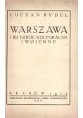 Warszawa i jej dzieje kulturalne i wojenne 1915 r