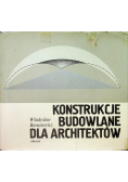 Konstrukcje budowlane dla architektów