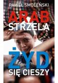 Arab strzela Żyd się cieszy
