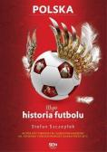 Moja historia futbolu Tom 2