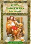 Złota tabakierka Bajki angielskie